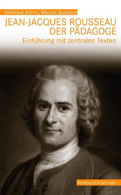 Jean-Jacques Rousseau, der Pädagoge cover