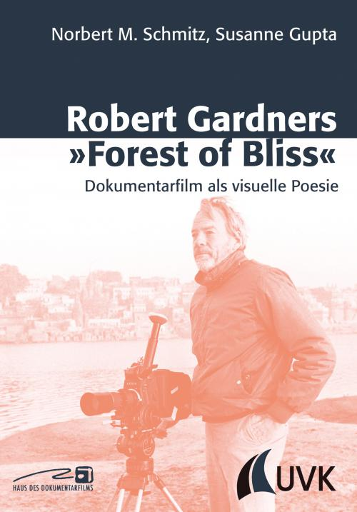 Robert Gardners »Forest of Bliss« cover