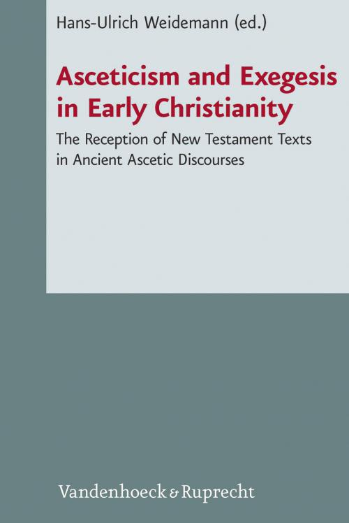 Asceticism and Exegesis in Early Christianity cover