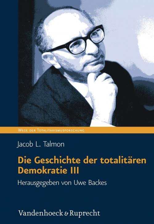 Die Geschichte der totalitären Demokratie Band III cover