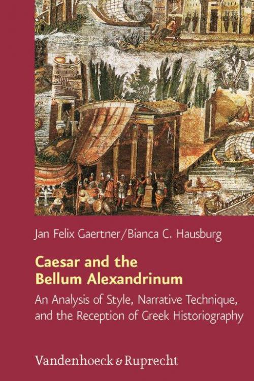 Caesar and the Bellum Alexandrinum cover