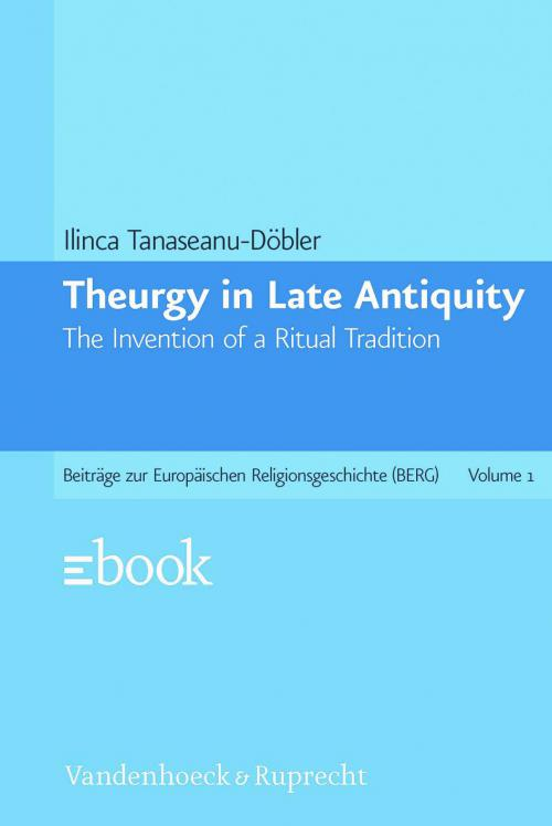 Theurgy in Late Antiquity cover
