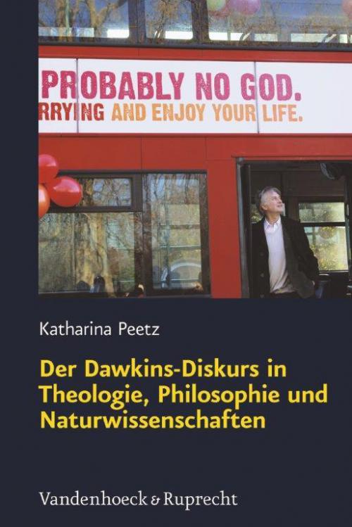 Der Dawkins-Diskurs in Theologie, Philosophie und Naturwissenschaften cover