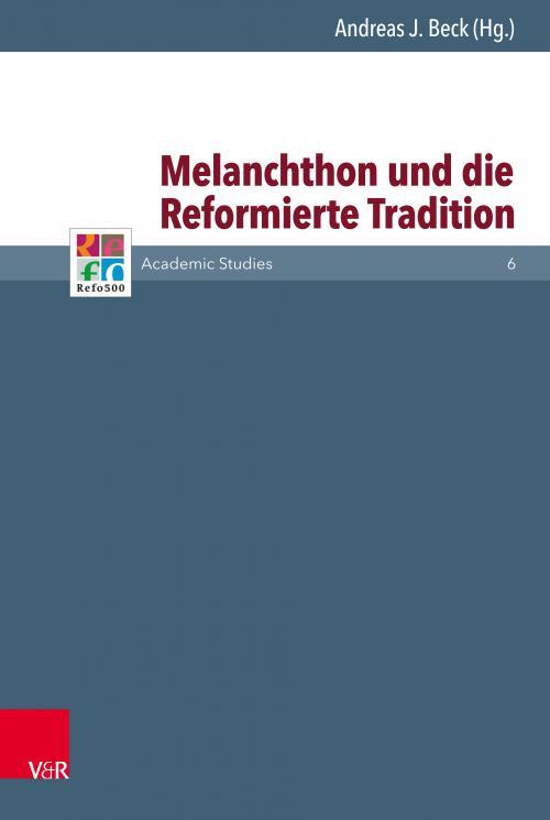 Melanchthon und die Reformierte Tradition cover