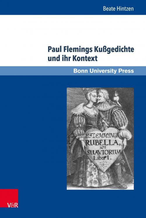 Paul Flemings Kußgedichte im Horizont antiker und zeitgenössischer literarischer Diskurse cover