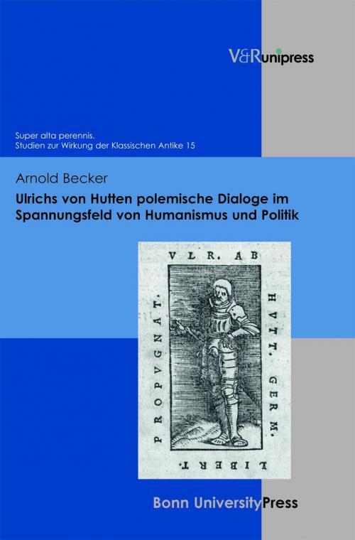 Ulrichs von Hutten polemische Dialoge im Spannungsfeld von Humanismus und Politik cover