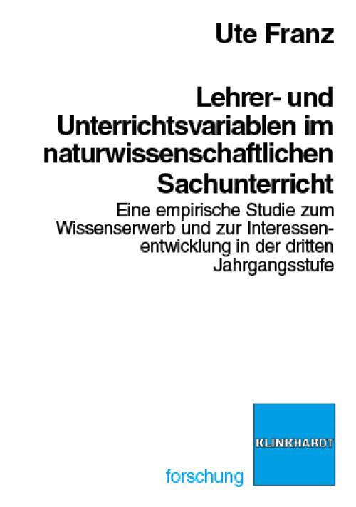 Lehrer- und Unterrichtsvariablen im naturwissenschaftlichen Sachunterricht cover