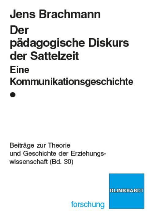 Der pädagogische Diskurs der Sattelzeit cover