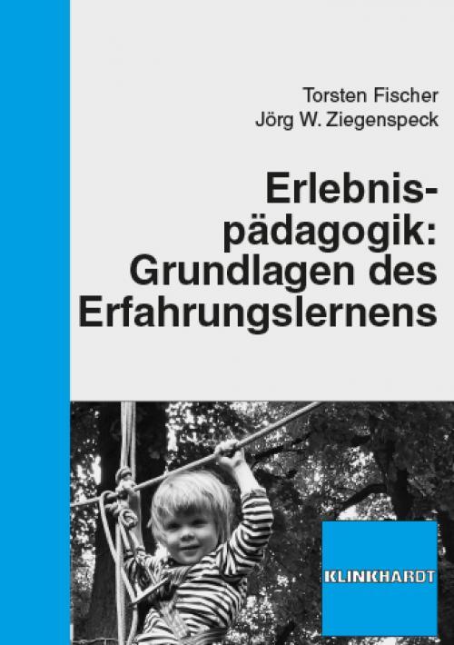 Erlebnispädagogik: Grundlagen des Erfahrungslernens cover