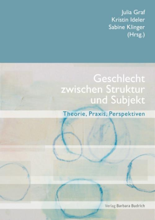 Geschlecht zwischen Struktur und Subjekt cover