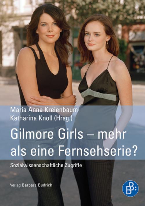 Gilmore Girls – mehr als eine Fernsehserie? cover