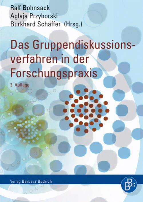 Das Gruppendiskussionsverfahren in der Forschungspraxis cover