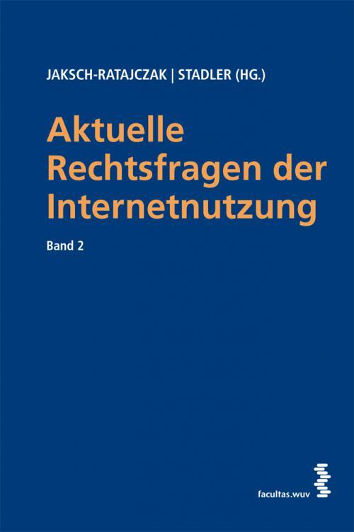 Aktuelle Rechtsfragen der Internetnutzung cover