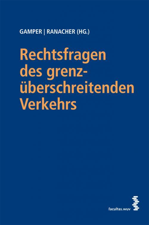 Rechtsfragen des grenzüberschreitenden Verkehrs cover