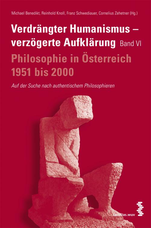 Verdrängter Humanismus - verzögerte Aufklärung Band VI cover
