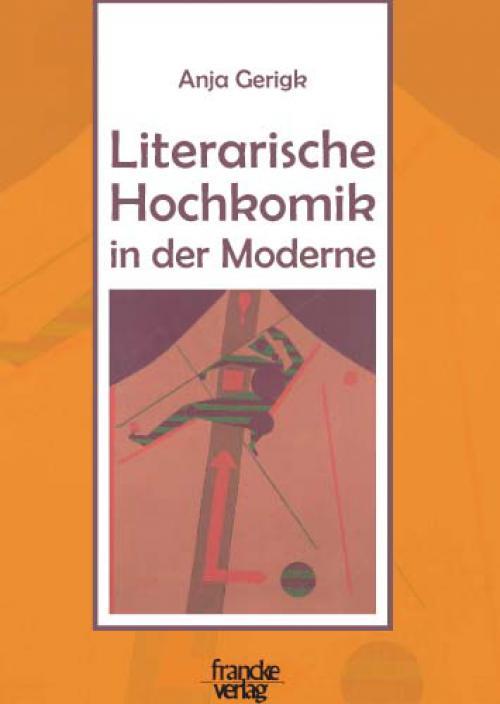 Literarische Hochkomik in der Moderne cover