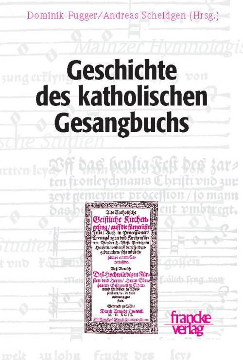 Geschichte des katholischen Gesangbuchs cover