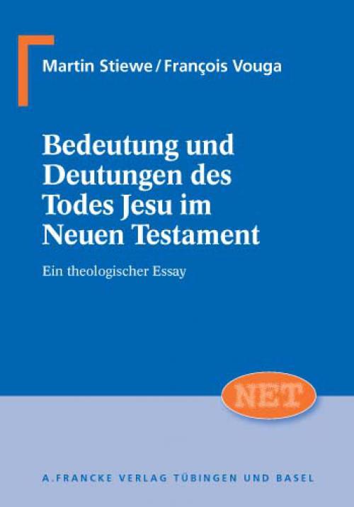 Bedeutung und Deutungen des Todes Jesu im Neuen Testament cover