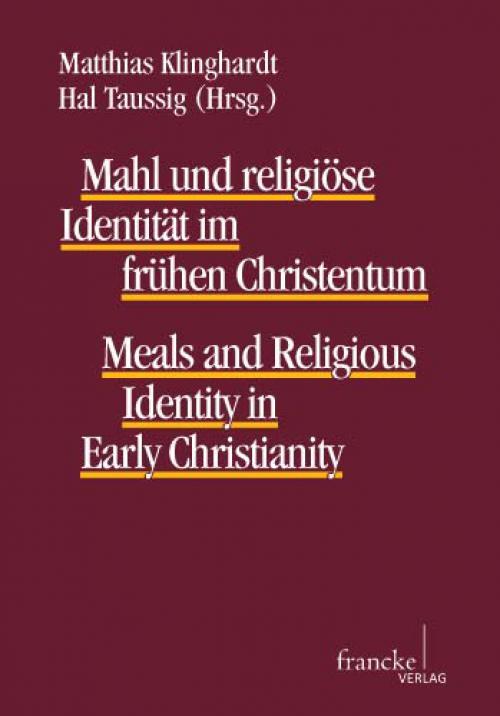 Mahl und religiöse Identität im frühen Christentum cover