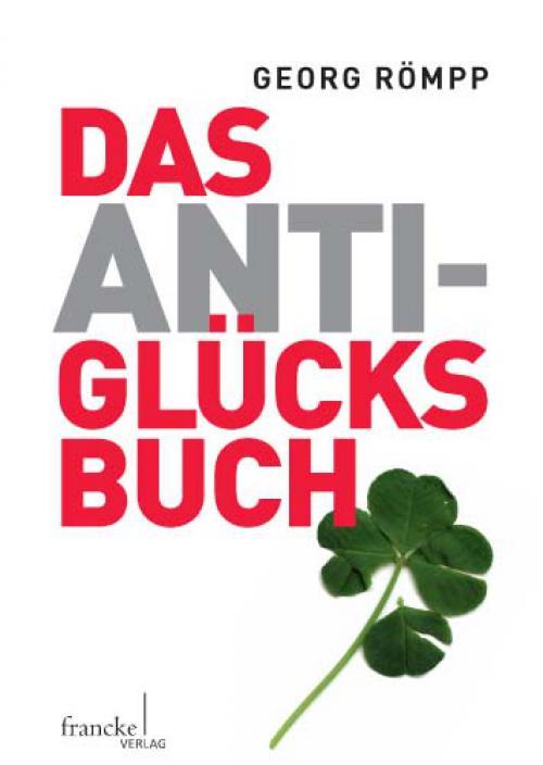 Das Anti-Glücksbuch cover
