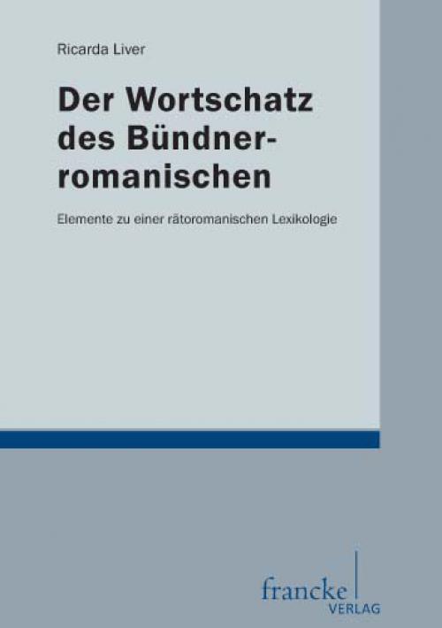 Der Wortschatz des Bündnerromanischen cover