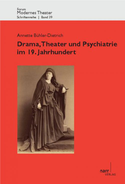 Drama, Theater und Psychiatrie im 19. Jahrhundert cover