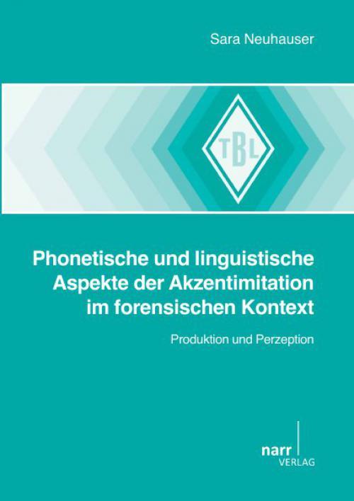 Phonetische und linguistische Aspekte der Akzentimitation im forensischen Kontext cover