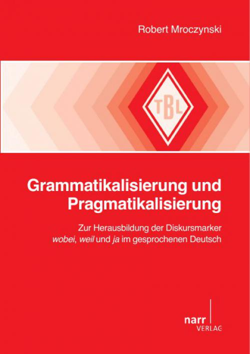 Grammatikalisierung und Pragmatikalisierung cover