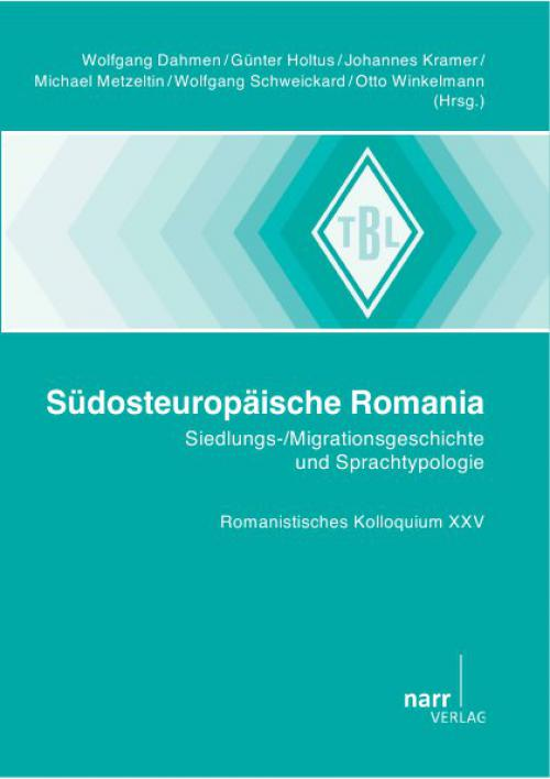 Südosteuropäische Romania: Siedlungs-/Migrationsgeschichte und Sprachtypologie cover
