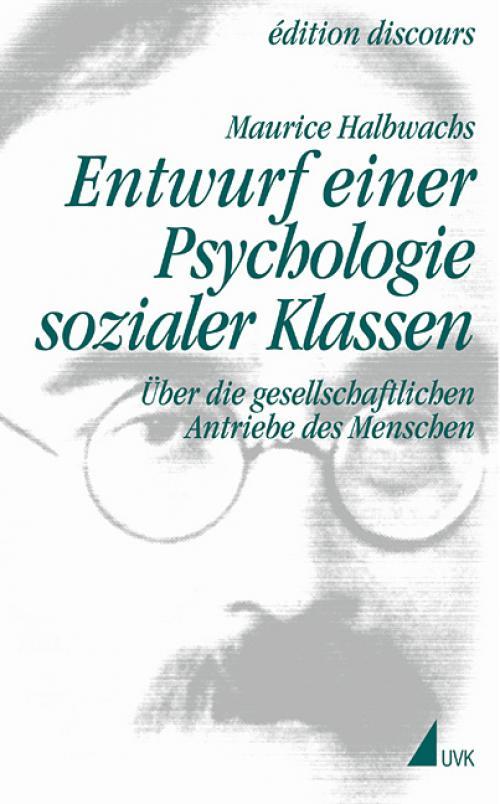 Entwurf einer Psychologie sozialer Klassen cover