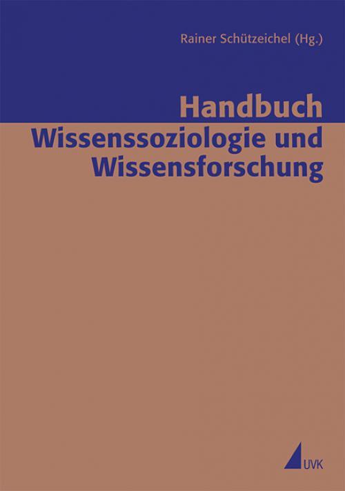 Handbuch Wissenssoziologie und Wissensforschung cover