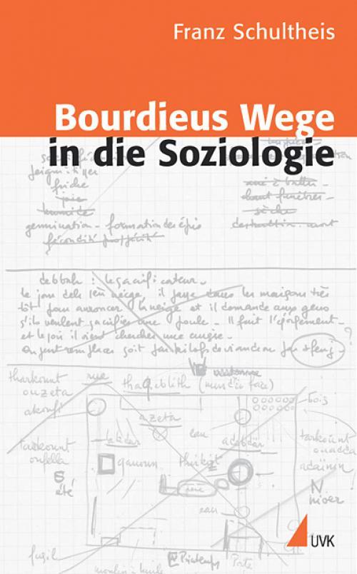 Bourdieus Wege in die Soziologie cover