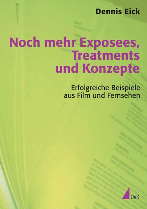 Noch mehr Exposees, Treatments und Konzepte cover