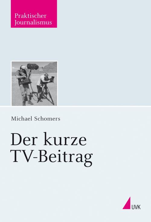 Der kurze TV-Beitrag cover