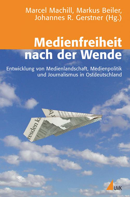 Medienfreiheit nach der Wende cover
