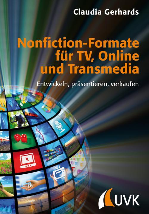 Nonfiction-Formate für TV, Online und Transmedia cover