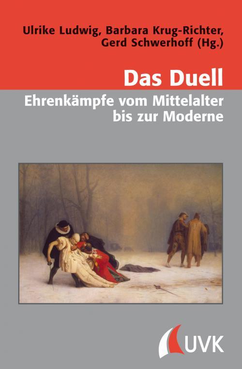 Das Duell – Ehrenkämpfe vom Mittelalter bis zur Moderne cover