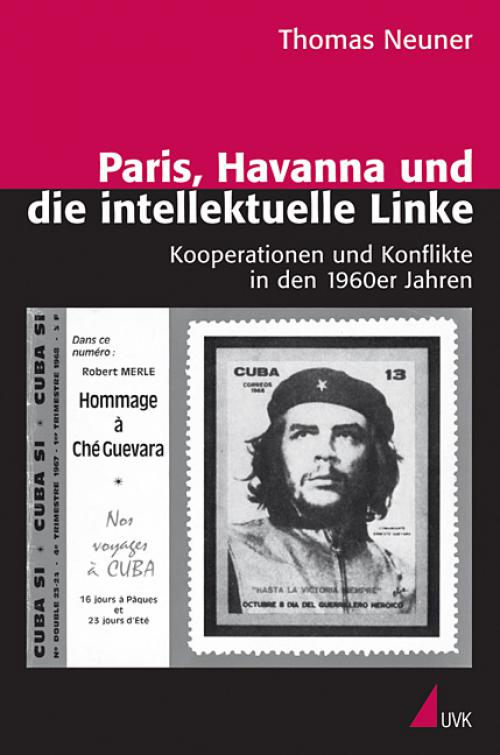 Paris, Havanna und die intellektuelle Linke cover