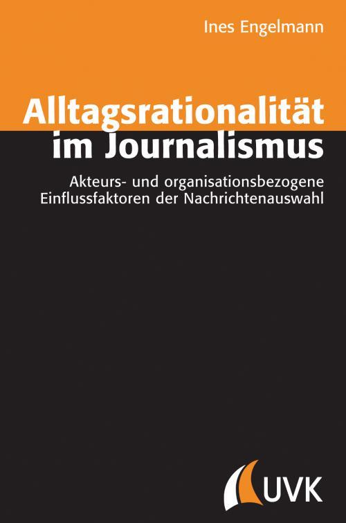 Alltagsrationalität im Journalismus cover