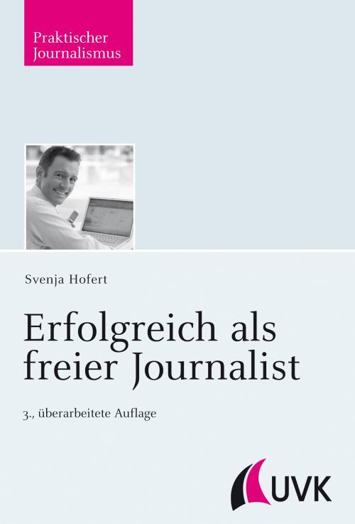 Erfolgreich als freier Journalist cover