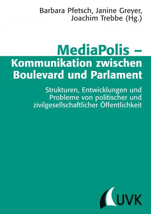 MediaPolis – Kommunikation zwischen Boulevard und Parlament cover