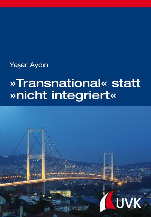 »Transnational« statt »nicht integriert« cover
