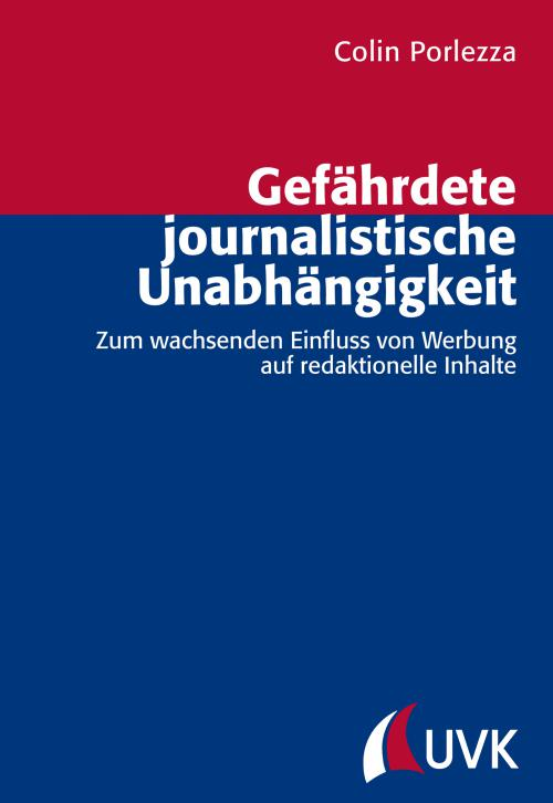 Gefährdete journalistische Unabhängigkeit cover