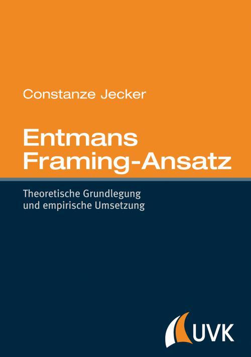 Entmans Framing-Ansatz cover