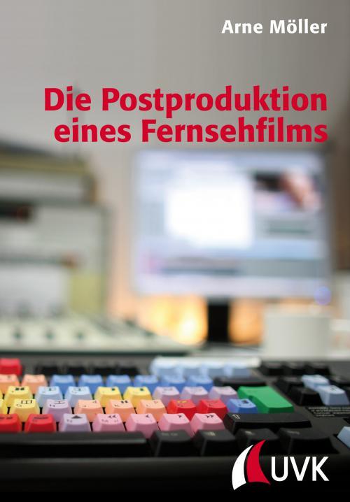 Die Postproduktion eines Fernsehfilms cover