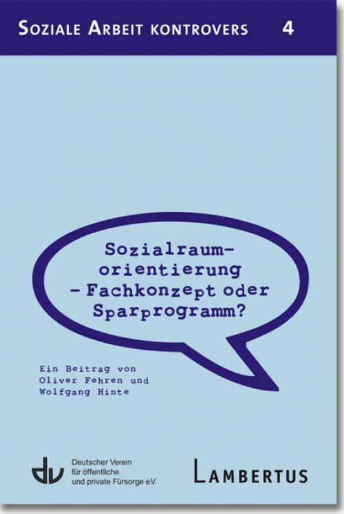 Sozialraumorientierung - Fachkonzept oder Sparprogramm? cover