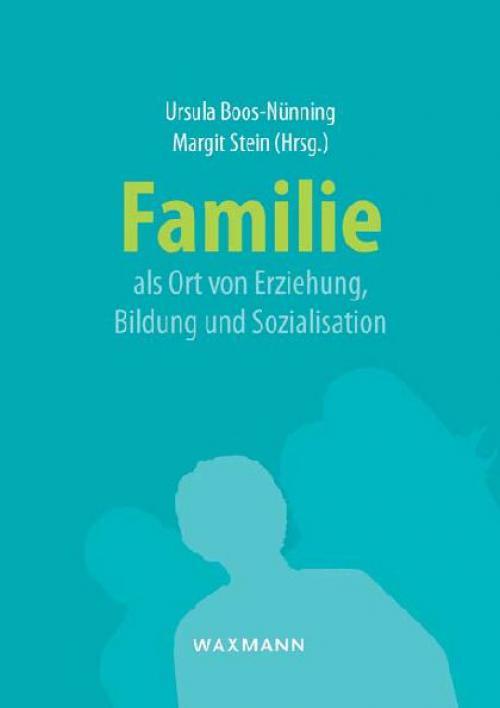 Familie als Ort von Erziehung, Bildung und Sozialisation cover