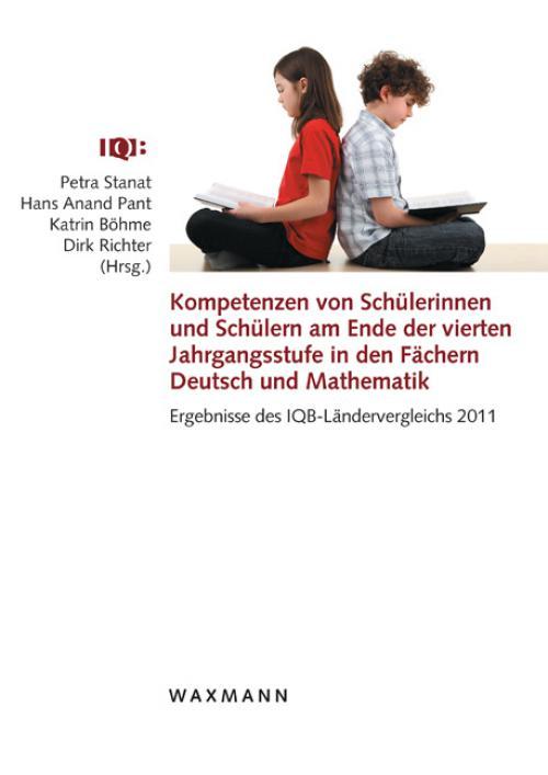 Kompetenzen von Schülerinnen und Schülern am Ende der vierten Jahrgangsstufe in den Fächern Deutsch und Mathematik cover