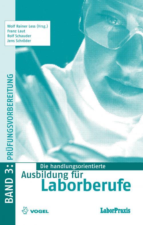 Die handlungsorientierte Ausbildung für Laborberufe 3: Prüfungsvorbereiter cover
