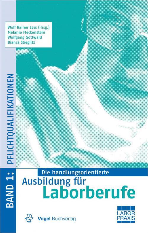 Die handlungsorientierte Ausbildung für Laborberufe 1: Pflichtqualifikationen cover